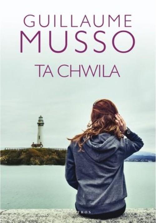 okładka Ta chwilaksiążka      Guillaume Musso