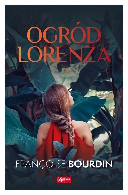 okładka Ogród Lorenzaksiążka |  | Bourdin Francoise