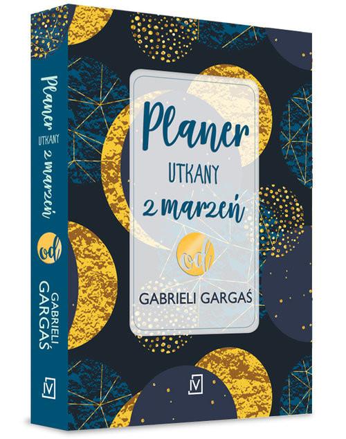 okładka Planer utkany z marzeń od Gabrieli Gargaśksiążka |  | Gabriela Gargaś