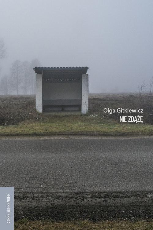 okładka Nie zdążęksiążka |  | Gitkiewicz Olga
