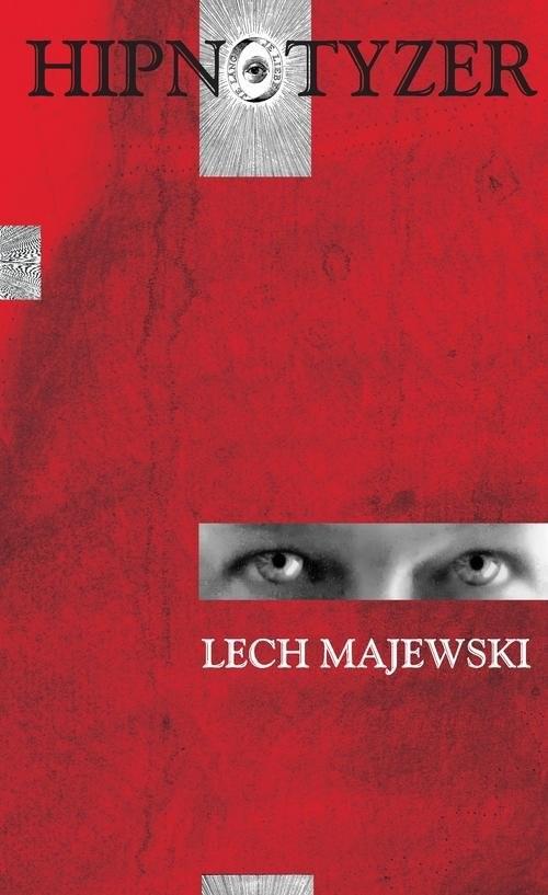okładka Hipnotyzerksiążka      Lech Majewski