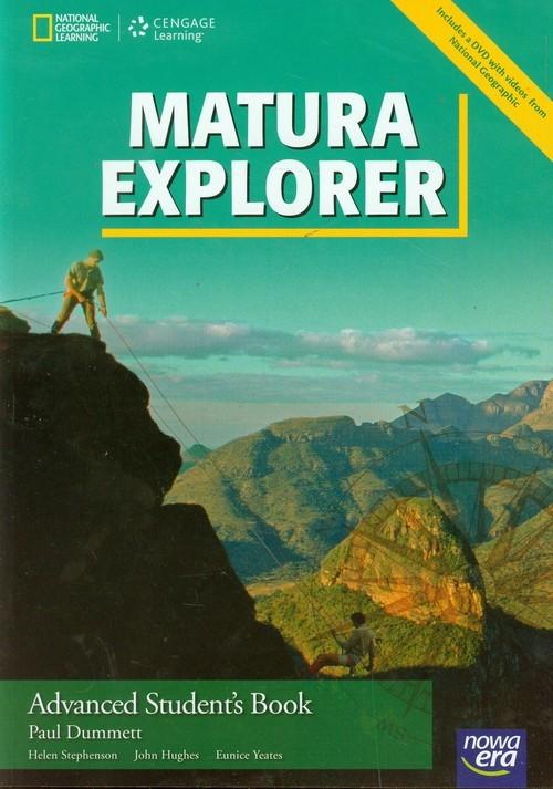 okładka Matura Explorer Advanced Student's Book + DVD Szkoła ponadgimnazjalnaksiążka |  | Paul Dummett, Helen Stephenson, John Hughes