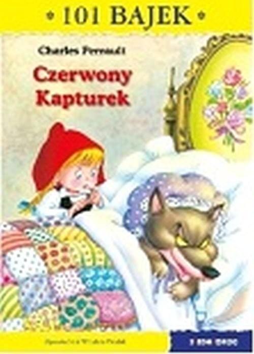 okładka Czerwony Kapturek 101 bajekksiążka      Charles Perrault