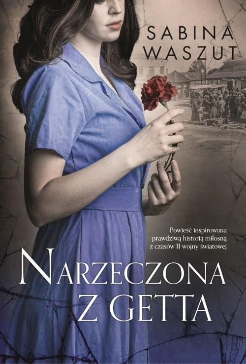 okładka Narzeczona z gettaksiążka      Sabina Waszut
