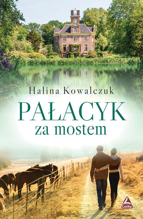 okładka Pałacyk za mostemksiążka      Halina Kowalczuk