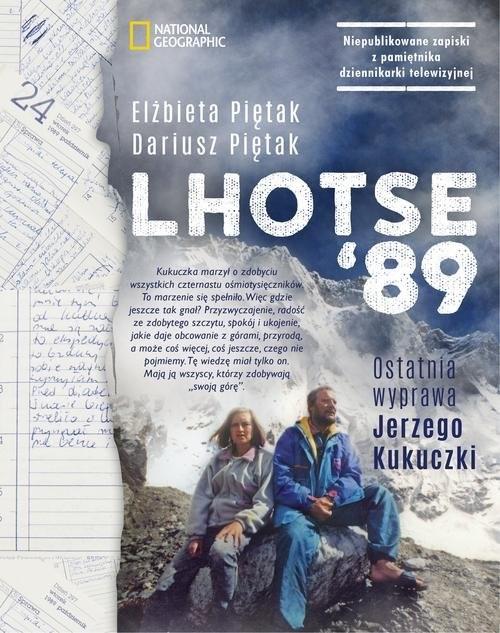 okładka Lhotse'89. Ostatnia wyprawa Jerzego Kukuczkiksiążka      Elżbieta Piętak, Dariusz Piętak