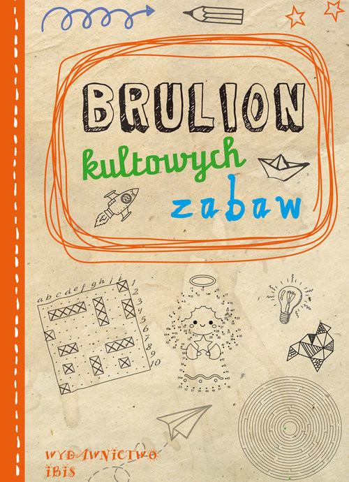 okładka Brulion kultowych zabawksiążka     