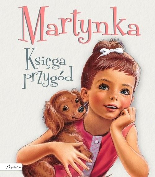 okładka Martynka Księga przygód tekst polski Wanda Chotomskaksiążka |  | Gilbert Delahaye