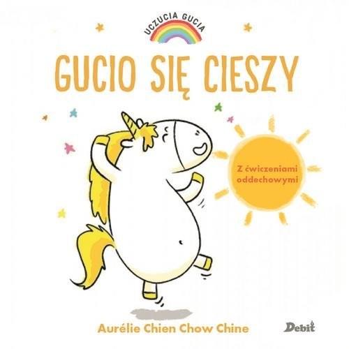 okładka Uczucia Gucia Gucio się cieszyksiążka      Aurelie Chine, Chow Chien