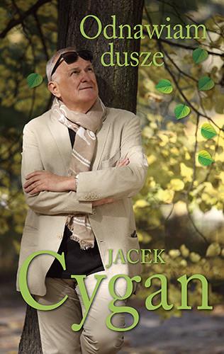 okładka Odnawiam dusze. Piosenki, ludzie, czasksiążka      Jacek Cygan