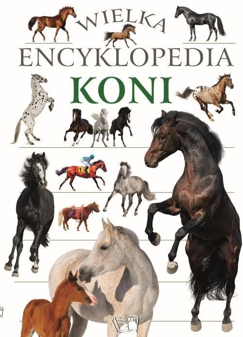 okładka Wielka encyklopedia koniksiążka |  | Praca Zbiorowa