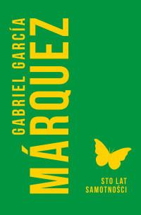okładka Sto lat samotnościksiążka |  | Gabriel Garcia Marquez