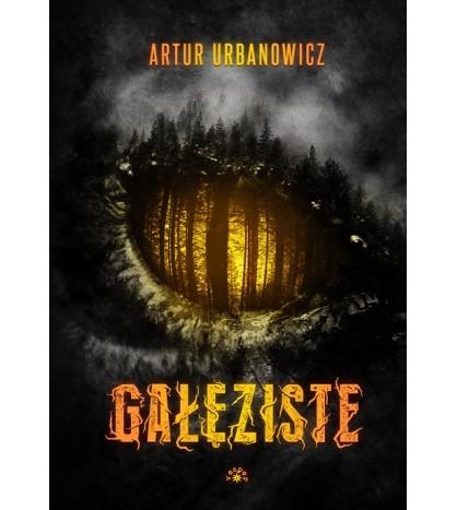 okładka Gałęzisteksiążka |  | Artur  Urbanowicz
