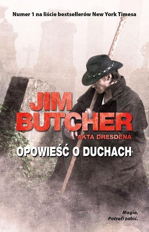 okładka Opowieść o duchach Akta Dresdenaksiążka      Jim Butcher