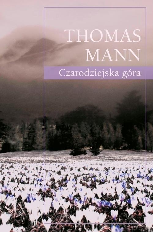 okładka Czarodziejska góraksiążka |  | Thomas Mann