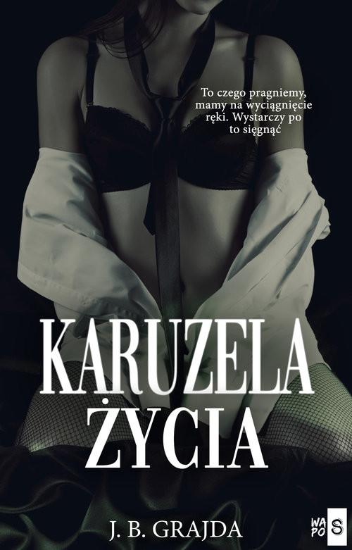 okładka Karuzela życiaksiążka |  | J.B. Grajda
