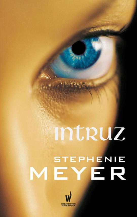okładka Intruzebook | epub, mobi | Stephenie Meyer