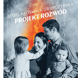 okładka Projekt rozwódaudiobook | MP3 | Kosmala-Świerczyńska Izabela