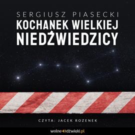 okładka Kochanek Wielkiej Niedźwiedzicyaudiobook   MP3   Sergiusz Piasecki