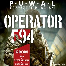 okładka Operator 594audiobook | MP3 | Puwalski Krzysztof