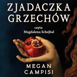 okładka Zjadaczka grzechówaudiobook | MP3 | Campisi Megan