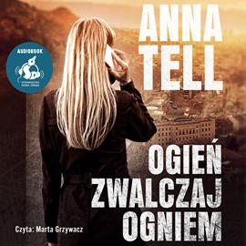 okładka Ogień zwalczaj ogniemaudiobook   MP3   Tell Anna