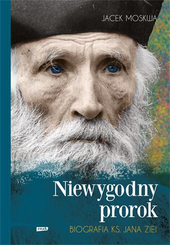 okładka Niewygodny prorok. Ks. Jan Zieja. Biografiaksiążka |  |