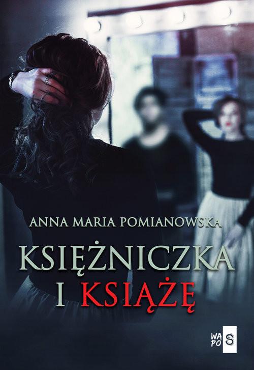 okładka Księżniczka i książęksiążka |  | Anna Maria Pomianowska
