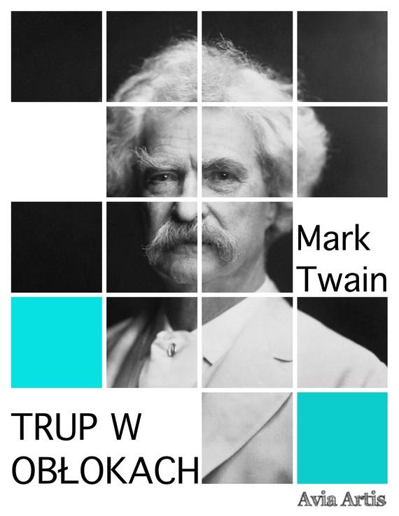 okładka Trup w obłokachebook | epub, mobi | Mark Twain