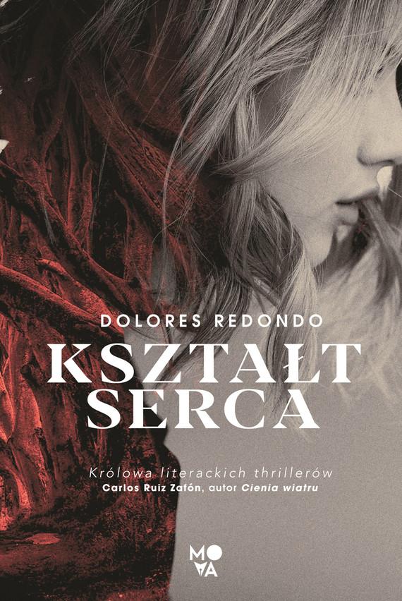 okładka Kształt sercaebook | epub, mobi | Dolores Redondo