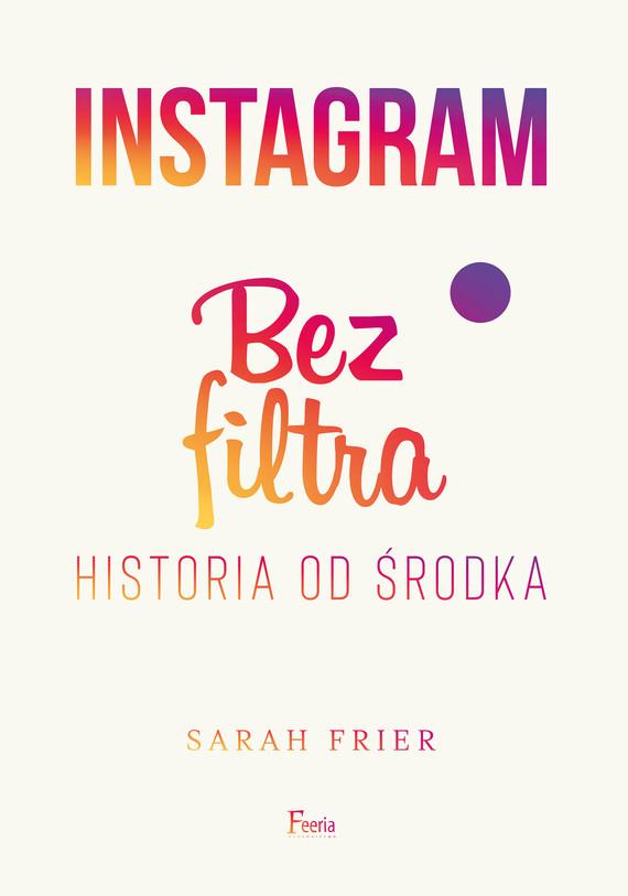 okładka Instagram. Bez filtraebook | epub, mobi | Frier Sarah