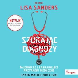 okładka Szukając diagnozyaudiobook   MP3   med. Lisa Sanders dr
