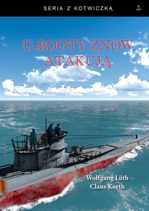 okładka U-booty znów atakująksiążka |  | Wolfgang Luth, Claus Korth