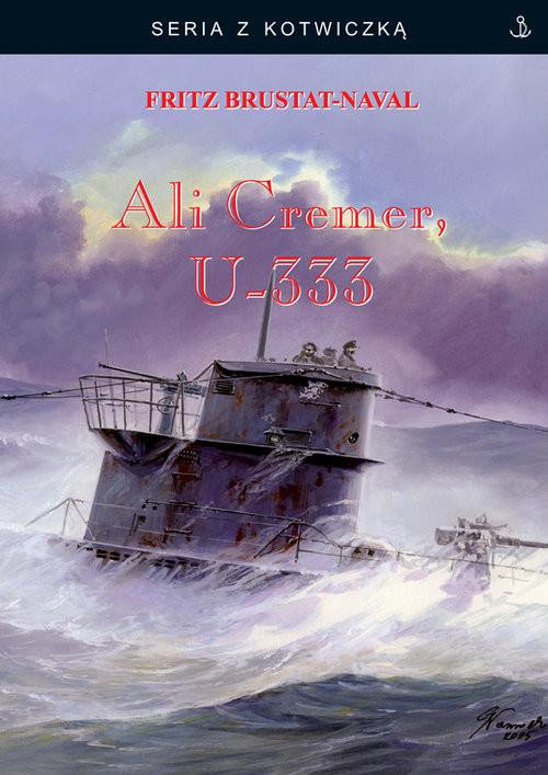 okładka Ali Cremer, U-333książka      Brustat-Naval Fritz