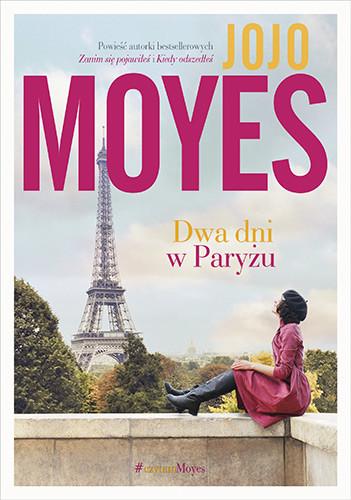 okładka Dwa dni w Paryżuksiążka |  | Jojo Moyes