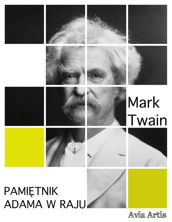 okładka Pamiętnik Adama w rajuebook   epub, mobi   Mark Twain