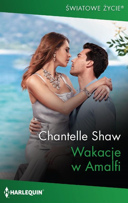 okładka Wakacje w Amalfiebook | epub, mobi | Chantelle Shaw