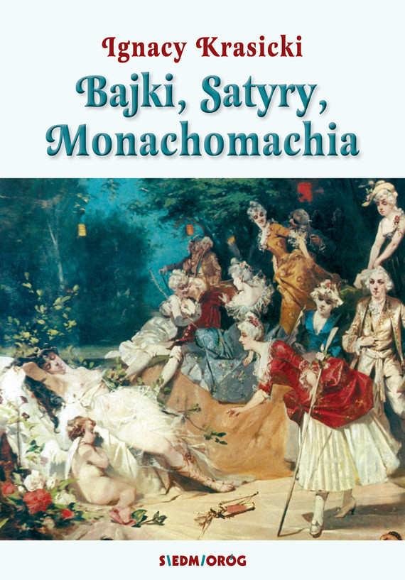 okładka Bajki, Satyry, Monachomachiaebook | epub, mobi | Ignacy Krasicki