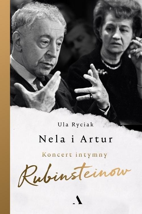 okładka Nela i Artur Koncert intymny Rubinsteinówksiążka      Ula Ryciak