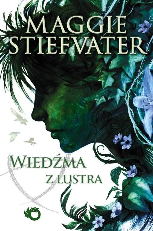 okładka Wiedźma z lustraksiążka      Maggie Stiefvater