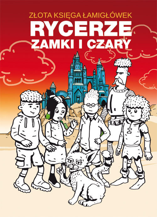 okładka Złota księga łamigłówek Rycerze zamki i czaryksiążka |  | Beata  Guzowska, Mateusz  Jagielski