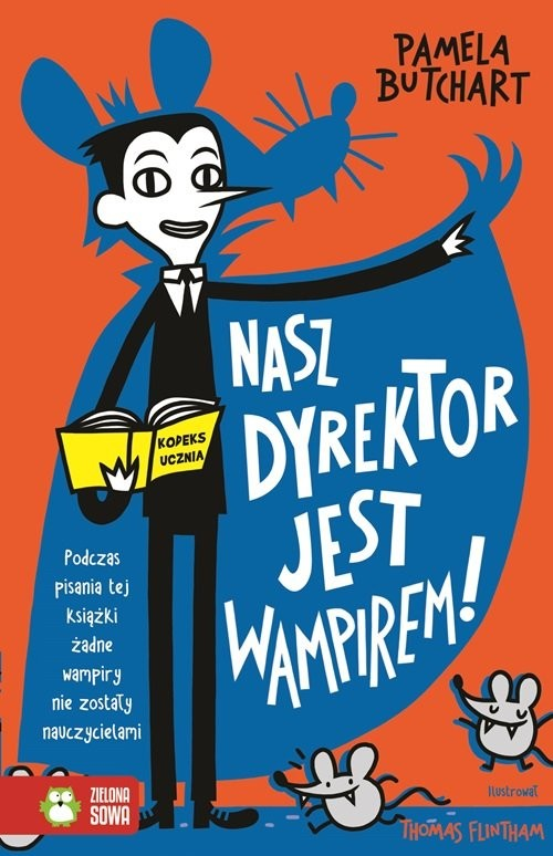 okładka Nasz dyrektor jest wampirem!książka      Butchart Pamela