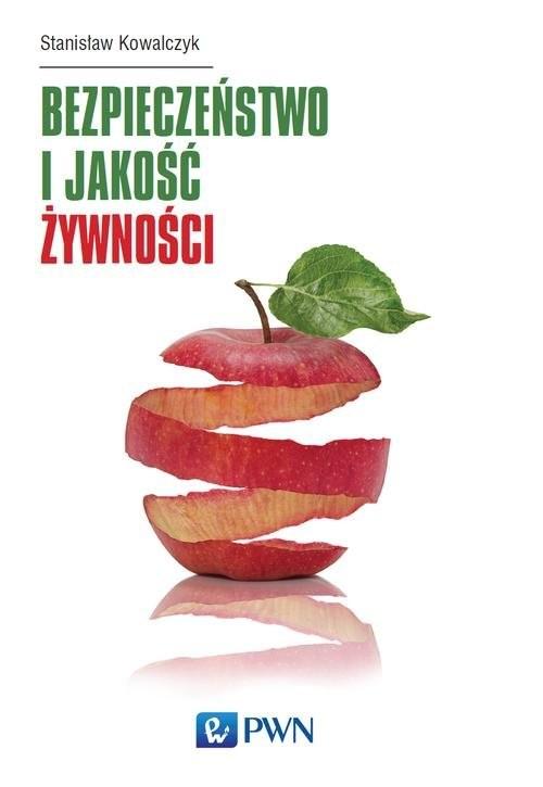 okładka Bezpieczeństwo i jakość żywnościksiążka |  | Stanisław Kowalczyk
