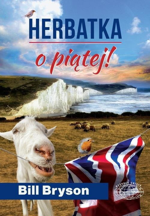 okładka Herbatka o piątej!książka |  | Bill Bryson