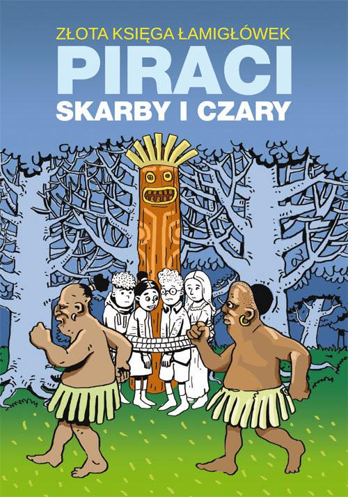 okładka Złota księga łamigłówek Piraci skarby i czaryksiążka |  | Beata  Guzowska, Mateusz  Jagielski