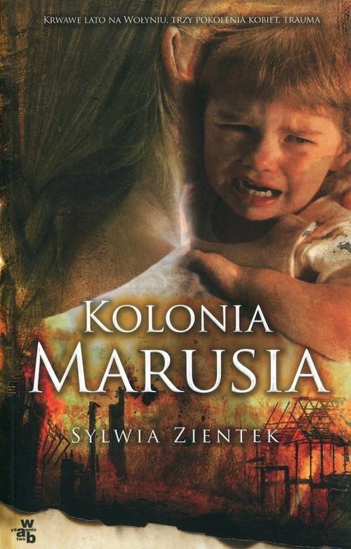 okładka Kolonia Marusiaksiążka |  | Sylwia Zientek