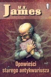 okładka Opowieści starego antykwariuszaksiążka |  | James M.R.