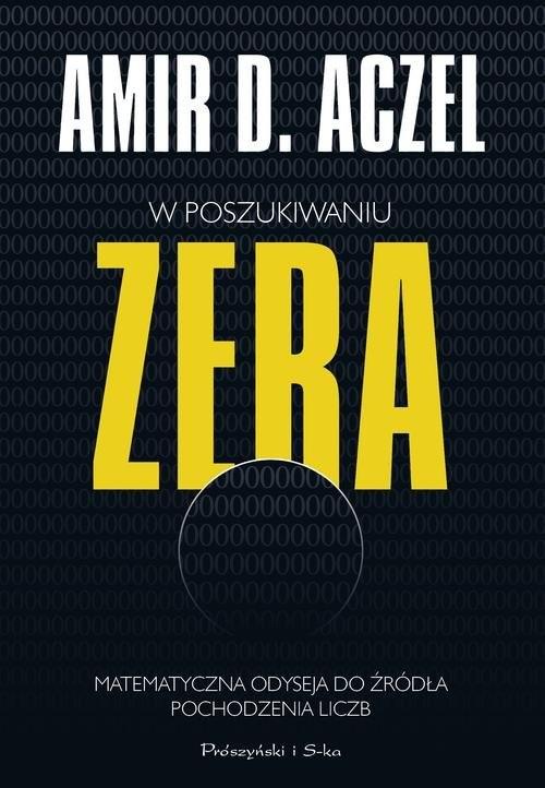 okładka W poszukiwaniu zeraksiążka |  | Amir D. Aczel