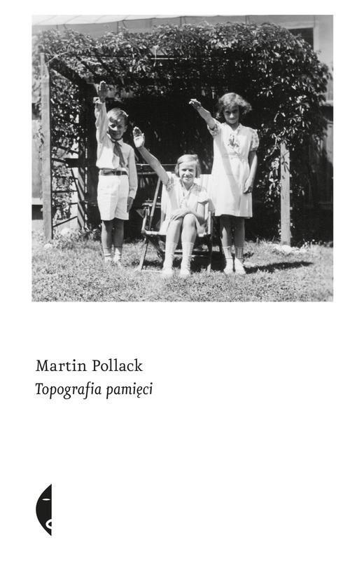 okładka Topografia pamięciksiążka |  | Martin Pollack
