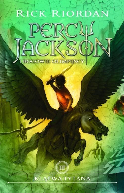 okładka Klątwa Tytana Percy Jackson i bogowie Olimpijscy Tom 3książka      Rick Riordan